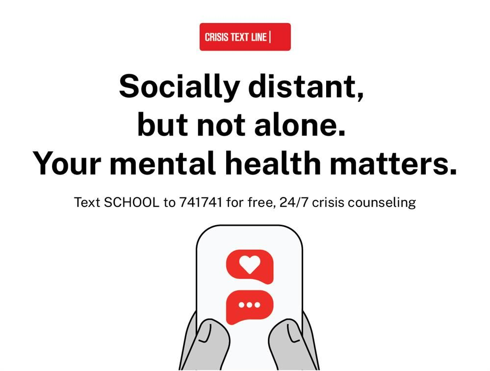 Socially Distant, but not alone. Your mental health matters.