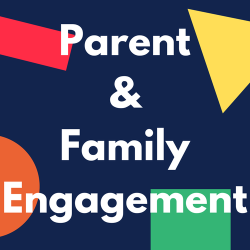 Parent and Family Engagement Policy & Family School Compact